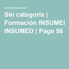 Sin categoría | Formación INSUMED | Page 56