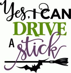 Halloween QUOTATION - Image : Quotes about Halloween - Description yes i can drive a stick phrase Sharing is Caring - Hey can you Share this Quote Halloween Vinyl, Fete Halloween, Halloween Quotes, Halloween Signs, Halloween Cards, Holidays Halloween, Halloween Ideas, Google Halloween, Happy Halloween