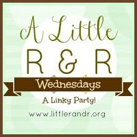 A Little R & R Wednesday Link Up Party