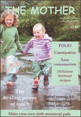 The Mother Magazine 34 - May to June 2009 International natural parenting magazine - Fertility awareness, conscious conception, peaceful pregnancy, sacred birth, full term breastfeeding, natural immunity and attachment parenting http://www.femininewear.co.uk/the-mother-magazine-158-c.asp