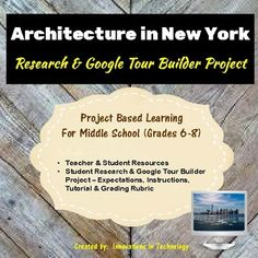 Create your own tour of the architectural landmarks in New York City! Students learn more about famous structures and landmarks in New York City and the individuals who created them as they research and then create a tour using Google Tour Builder to showcase their