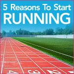 A track field with the words 5 Reasons To Start Running