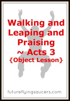 "Walking and Leaping and Praising ~ Acts 3 {Object Lesson} Another FREE Bible Lesson from futureflyingsaucers.com ~ Play ""Let's Make a Deal"" as you teach children what it means to desire God's Best (Acts 3)"