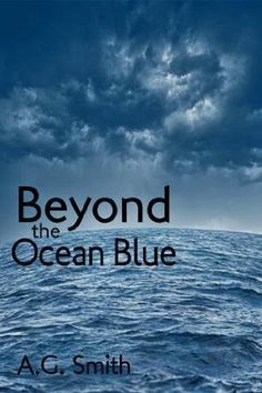 Pam's Book Reviews: Beyond the Ocean Blue by AG Smith