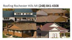 Roofing Rochester Hills MI (248) 841-4308