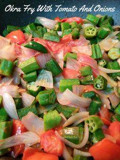 Okra Fry With Tomato And Onion #vegan #vegetarian #glutenfree #food #GoVegan #organic #healthy #RAW #recipe #health #whatveganseat