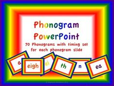 Phonics Powerpoints- Phonograms, blends, digraphs, alphabet. They all have a click-on and a timed version. The timed version allows time for the phonogram and any rules that go with it. $1.50