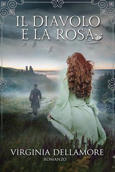 Leggo Rosa: Il diavolo e la rosa di Virginia Dellamore
