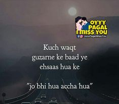 oye pagal i love you * oye pagal i love you I Miss You Quotes, Missing You Quotes, Love Quotes In Hindi, Spread Love, I Missed, Videos Funny, True Love, I Love You, Thoughts