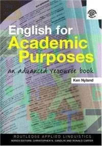 English for academic purposes : an advanced resource book / Ken Hyland