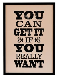 You Can Get It - Inspirational Print - Vintage Letterpress Screen Print - Motivational quote - Word art via Etsy.
