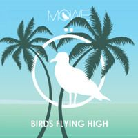 MÖWE - Birds Flying High (FREE Download) by MÖWE on SoundCloud