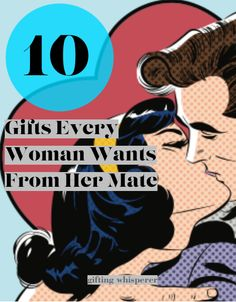 @Gift_Whisperer's 10 Gifts Every Woman Wants From Her Mate - Pinned from @Glossi, a free digital magazine creation platform
