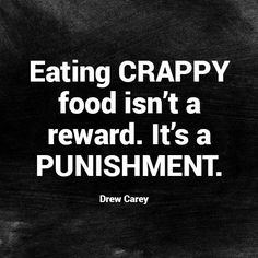 When people tell me they are going to eat crappy food because they are treating themselves, I can't help but cringe. It's not a reward. There is nothing wrong with a well balanced healthy lifestyle which can and should include lots of yummy treats.