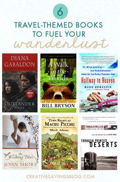 Travel-themed books to fuel your wanderlust. When you can't go on a trip yourself, sometimes the next best thing is to live through a story of someone who already has. These titles are recommended by Creative Savings readers and help calm those travel cravings when you can't afford a trip right now!