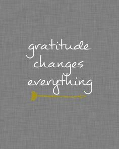 gratitude changes everything drak gray linen free printable