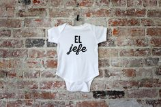 bbe7390a6 El Jefe Funny Baby Bodysuit • Unique Typographic Spanish Outfit for Baby • El  Jefe Gift for Baby, Niece, or Nephew