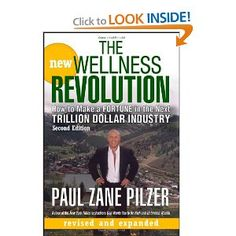 """""""The New Wellness Revolution: How to Make a Fortune in the Next Trillion Dollar Industry"""" - It's an industry that will only grow, so get in while you can. Click on the book to find out how you can get your copy today!"""