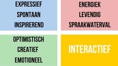 De I-stijl van DISC staat voor interactief en zonnig geel. Een typische I is spontaan, expressief, inspirerend, energiek, creatief, levendig en optimistisch.