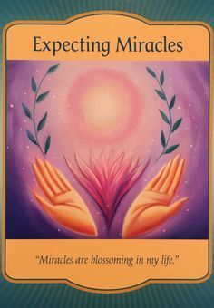 """Daily Angel Oracle Card: Expecting Miracles, from the Gateway Oracle Card deck, by Denise Linn Expecting Miracles: """"Miracles are blossoming in my life"""" Card Meaning: """"Majestic won…"""