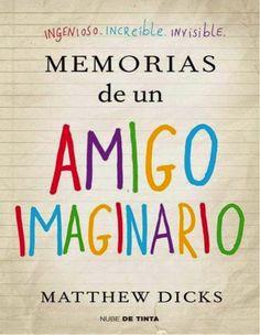 Matthew Dicks | Memorias de un amigo imaginario