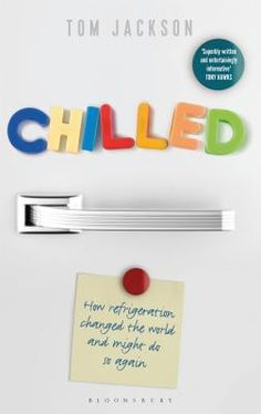 Chilled: How Refrigeration Changed the World and Might Do So Again.  The discovery of refrigeration and its applications features a cast of characters that includes the Ice King of Boston, Galileo, Francis Bacon, an expert on gnomes, a magician who chilled a cathedral, a Renaissance duke addicted to iced eggnog, and a Bavarian nobleman from New England.