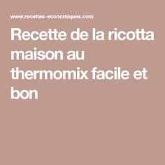 Recette de la ricotta maison au thermomix facile et bon Thermomix Desserts, Polenta, Tapas, Biscuits, Caramel, Food And Drink, Kitchenaid, Bracelets, Gastronomia