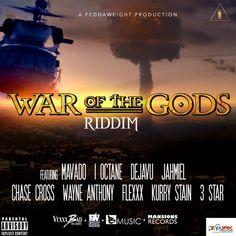 War Of The Gods Riddim (Feddaweight Production / Mansion Records)  #3Star #ChaseCross #FeddaweightProduction #Flexxx #I-Octane #Jahmiel #MansionRecords #Mavado #WarOfTheGodsRiddim