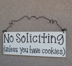 Free Shipping - NO SOLICITING (unless you have cookies) SIGN (cream) for home and office hanging sign