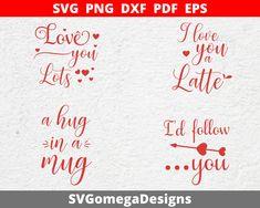 Valentine Quote, Decal, Sticker, Cricut, Silhouette Vinyl, Design Quotes, Cutting Files, Love You, Pdf