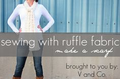 V and Co: how to: sewing with ruffle fabric: make a scarf