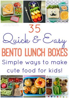 35 Quick and Easy Bento Lunch Ideas - Simple Ideas for Making Cute Food for Kids - Great for Picky Eaters