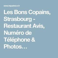 Les Bons Copains, Strasbourg - Restaurant Avis, Numéro de Téléphone & Photos…