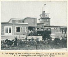 1920 Schipholterminal  Sinds die tijd is er heel veel veranderd!