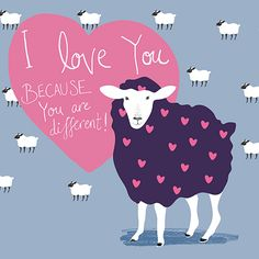 I love you BECAUSE you are different by Lisa Buckridge | A reason to celebrate :)