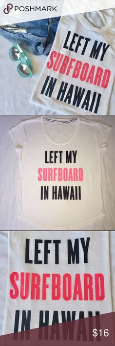 "SALE! NOW ONLY $12!!! PINK Victoria's Secret white tee that says ""Left my surfboard in Hawaii"" in glittery black and hot pink across the front. I wish I had this problem! 🌴 Tee is in excellent condition. Shirt size is XS, but it has an oversized fit and could easily fit like a Small. So cute! 🌊🏄🏼‍♀️ Makes me want to take a vacay. PINK Victoria's Secret Tops Tees - Short Sleeve"