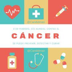 """Se puede prevenir, detectar y curar"". @candidman #Frases #DiaMundialContraElCancer #DiaMundial #Cancer #LuchaContraElCancer #Canva #Candidman"