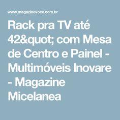 """Rack pra TV até 42"""" com Mesa de Centro e Painel - Multimóveis Inovare - Magazine Micelanea"""