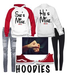 """He's Mine/She's Mine Hoodies"" by artistonthespot ❤ liked on Polyvore featuring AMIRI, Vans and Converse"
