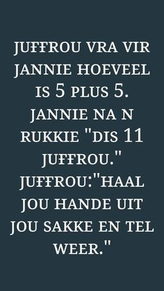 Wedding Jokes, Afrikaans Quotes, Flower Doodles, Interesting Stuff, Love Life, South Africa, Mental Health, Funny Quotes, Hilarious