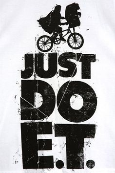Just Do E.T.
