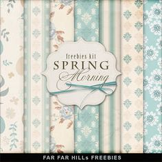 Far Far Hill: Freebies Paper Kit - Spring Morning