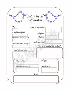 Be a stand out nanny by filling out this form outlining
