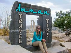 Amman Travel Tips - The Blonde Abroad