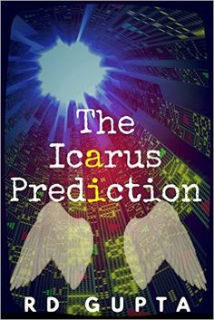 Icarus and daedalus a common use for storyboard that is to help rd gupta is the author of the icarus prediction and resides in the suburbs of washington dc fandeluxe Choice Image
