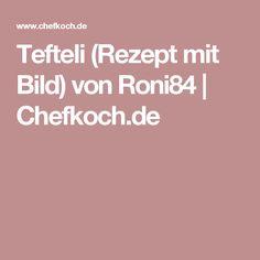 Tefteli (Rezept mit Bild) von Roni84 | Chefkoch.de