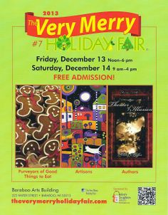 The Very Merry Holiday Fair! Free Admission, Artisan, Merry, Holiday, Vacations, Holidays Events, Holidays, Craftsman, Vacation