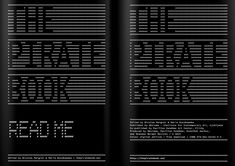 The Pirate Book - A compilation of stories about sharing, distributing and experiencing cultural contents outside the boundaries of local economies, politics, or laws