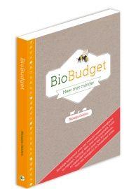 BioBudget het boek voor een betaalbaar biologisch leven