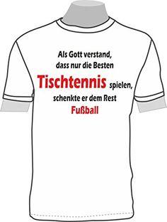 Als Gott verstand, dass nur die Besten Tischtennis spielen, schenkte er dem Rest Fußball ShirtShop-Saar http://www.amazon.de/dp/B0142JBES6/ref=cm_sw_r_pi_dp_mzU7vb1FF85X4
